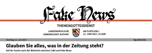 """Banner zum Themengottesdienst """"Fake News"""" am 11. Juni 2017"""