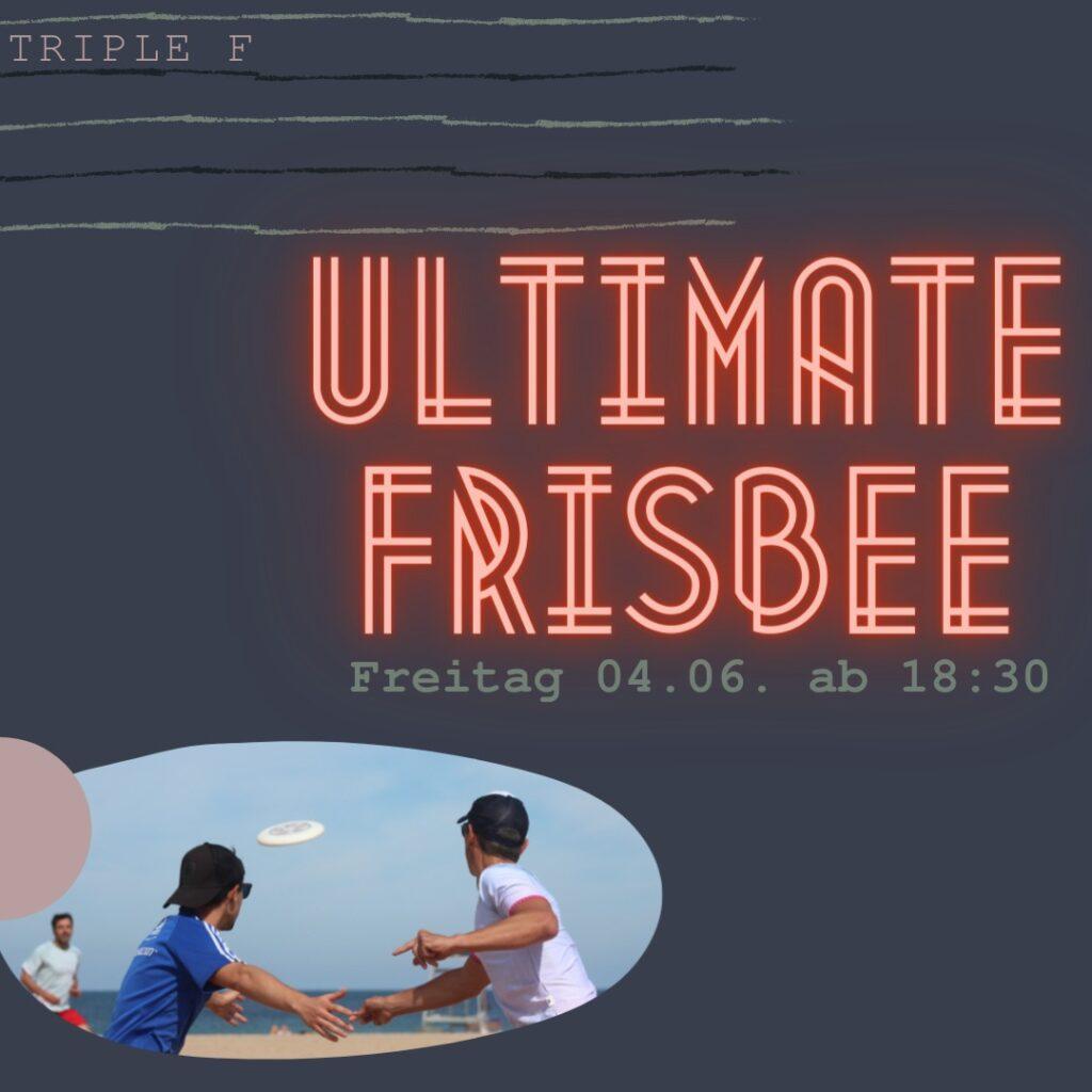 "Insta-Kachel für Triple F ""Ultimate Frisbee"" am Freitag den 04.06.2021 ab 18:30 Uhr"